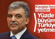 Abdullah Gül'den güçlü diplomasi vurgusu