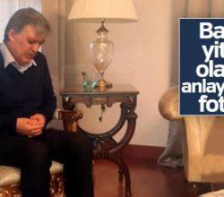 Abdullah Gül'ün acı günü