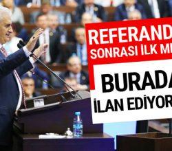 Başbakan Yıldırım'dan flaş referandum mesajı