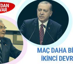 Baykal'dan Erdoğan'a: Maç daha bitmedi