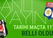 Beşiktaş Lyon maçı Hangi Kanalda