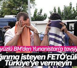 BM'den Yunanistan'a FETÖ'cüleri iade etmeyin tepkisi