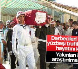 Darbecileri yakalatan yüzbaşı kazada hayatını kaybetti