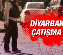 Diyarbakır'da son dakika çatışma çıktı