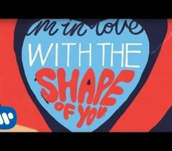 Ed Sheeran – Shape Of You [Official Lyric Video]