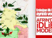 Erdoğan açıkladı: Afrin'de İdlib modeli uygulanacak
