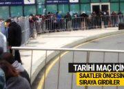 Fenerbahçe taraftarından tarihi maça büyük ilgi