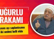 Fethullah Gülen'in uğurlu rakamı kasım ayının sırrı