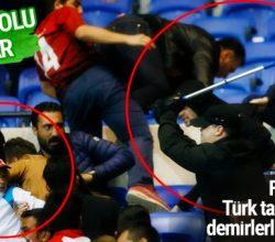 Fransızlar Türk taraftarlara demirlerle saldırdı