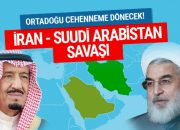 İran Suudi Arabistan savaşı Bir bu eksikti şok açıklama