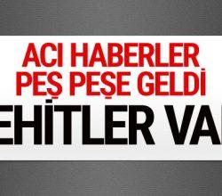 Kars Bitlis ve Şırnak'tan son dakika acı haber! Şehitler var