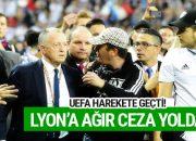 Lyon'a ağır cezalar yolda!