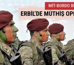 MİT ve Bordo Bereliler'den Erbil'de müthiş operasyon