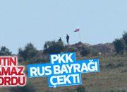 PYD bölgesine Rus bayrağı asıldı