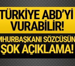 Şok iddia! Türkiye ABD askerlerini vurabilir