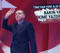 TIME'dan Erdoğan karşıtı algı operasyonu olaya bakın!
